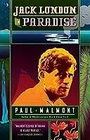 Jack London in Paradise: A Novel