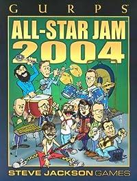 Gurps Allstar Jam 2004