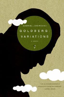 Goldberg by Gabriel Josipovici