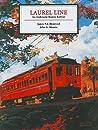 Laurel Line: An Anthracite Region Railway
