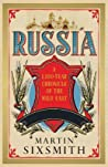 Russia: A 1000-Year Chronicle of the Wild East