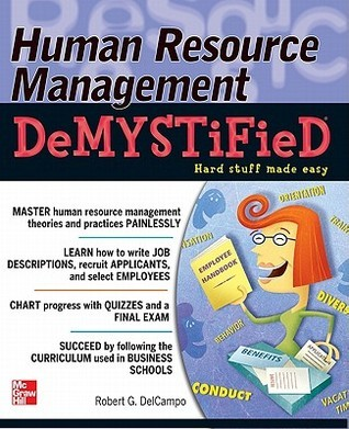 Human Resource Management Demystified by Robert G