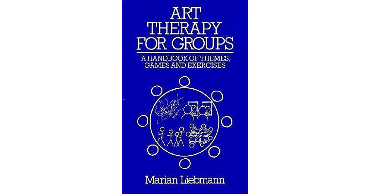 art therapy for groups liebmann marian