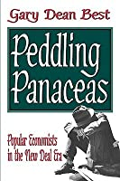 Peddling Panaceas: Popular Economics in the New Deal Era