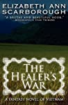 The Healer's War by Elizabeth Ann Scarborough