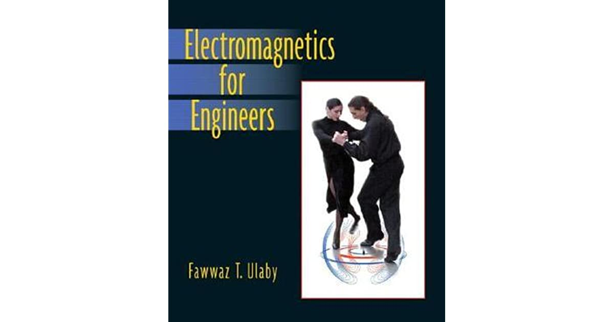 Electromagnetics for engineers by fawwaz t ulaby fandeluxe Choice Image