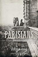 Parisians: An Adventure History of Paris