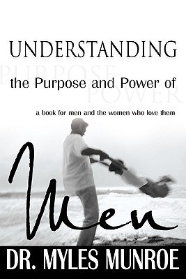 understanding the purpose and the power of men