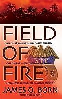 Field of Fire (Alex Duarte Series #1)