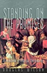 Standing on the Promises by Douglas Wilson