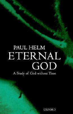 eternal god by paul helm