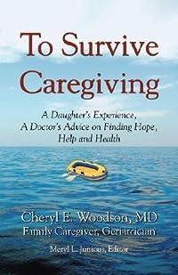 To Survive Caregiving