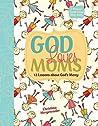 God Loves Moms: Twelve Lessons about God's Mercy