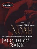 Noah (Nightwalkers, #5)