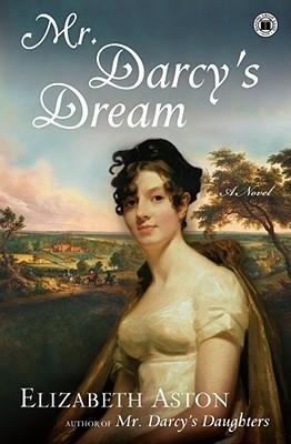 Mr. Darcy's Dream (Darcy #6)