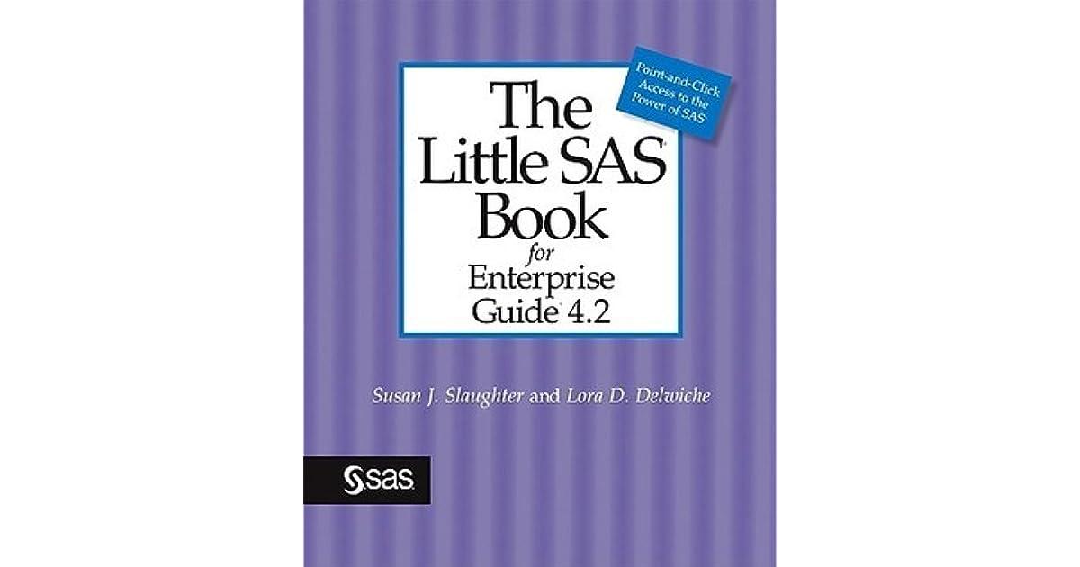 The Little Sas Book For Enterprise Guide 4.2 Ebook