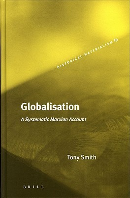Globalisation A Systematic Marxian Account