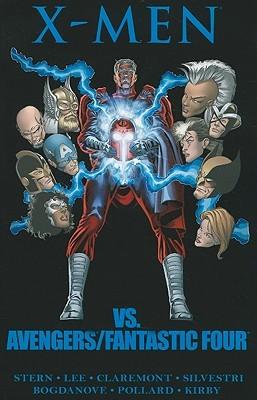 X-Men vs  Avengers/Fantastic Four by Roger Stern