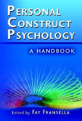 Handbook Of Personal construct psychology