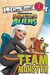 Monsters vs. Aliens: Team Monster