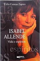 Isabel Allende: Vida e espíritos