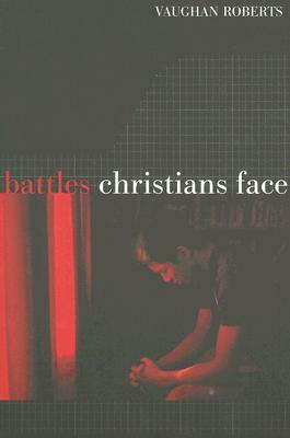 Battles Christians Face