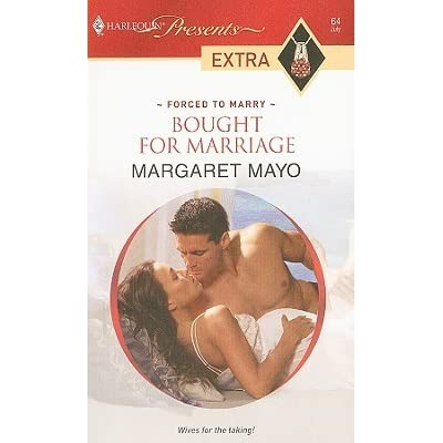 Bought for Marriage by Margaret Mayo