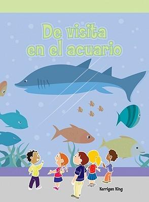 De visita en el acuario/ At the Aquarium (Lecturas Del Barrio)