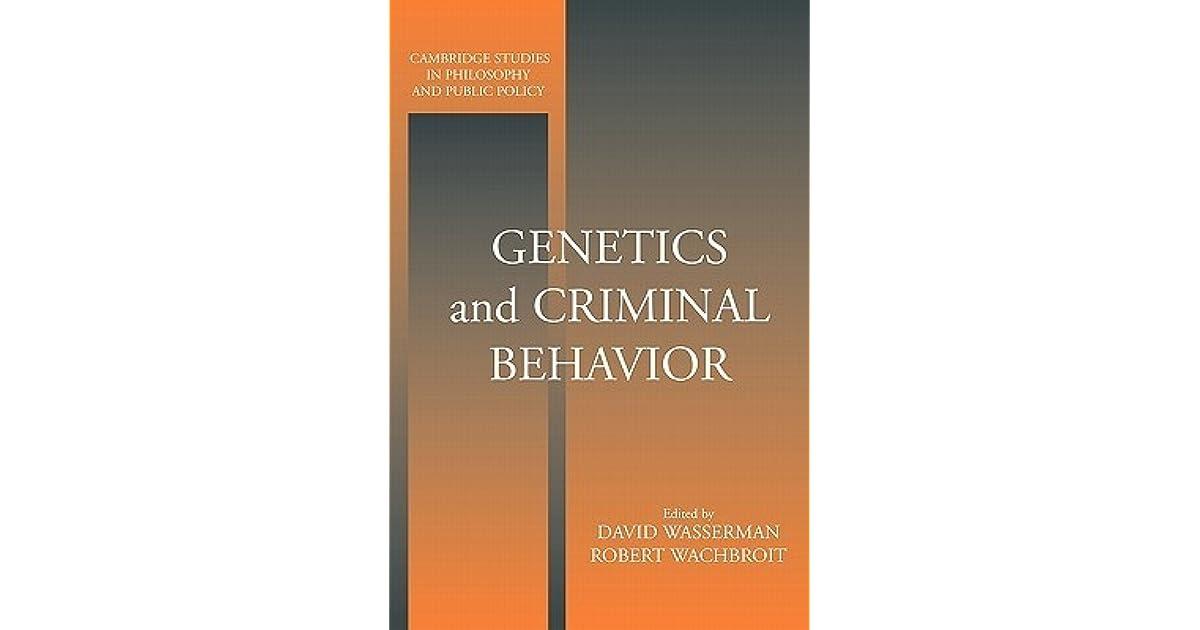 is criminal behavior genetic