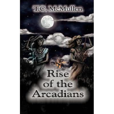 Rise of the Arcadians
