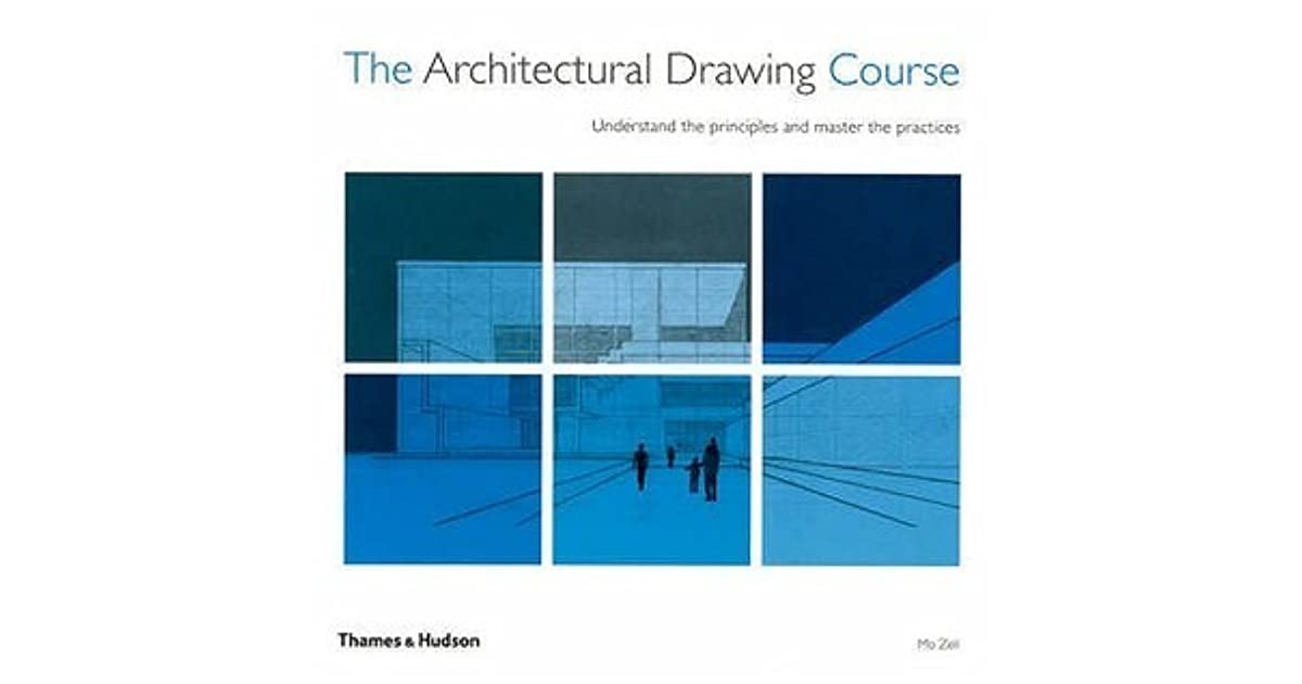 The Architectural Drawing Course Understand The Principles And
