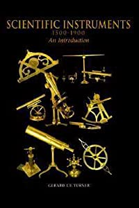 Scientific Instruments, 1500–1900: An Introduction