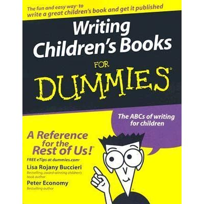 writing children s books for dummies by lisa rojany buccieri
