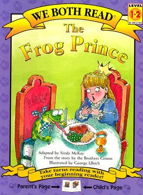 The Frog Prince (We Both Read - Level 1-2)