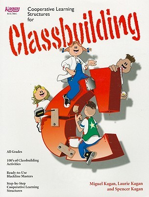 Classbuilding: Cooperative Learning Structures