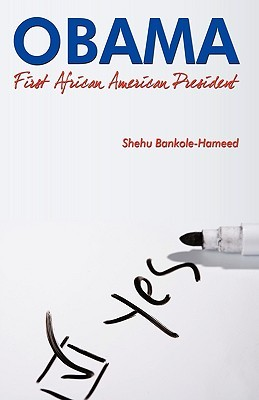Obama: First African American President: Successful Timing