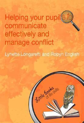 Helping-Your-Pupils-to-Communicate-Effectively-and-Manage-Conflict