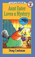 Aunt Eater Loves a Mystery (I Can Read Books: Level 2)
