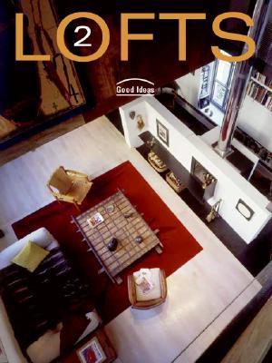 Lofts 2: Good Ideas