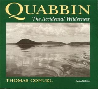 Quabbin: The Accidental Wilderness