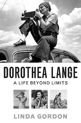 Dorothea Lange by Linda Gordon