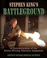 Stephen King's Battleground: A Commemoration of the Emmy-Winning Television Adaptation