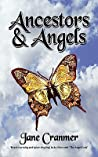 Ancestors & Angels by Jane L. Cranmer