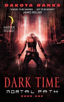 Dark Time (Mortal Path, #1)