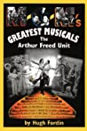 M-G-M's Greatest Musicals: The Arthur Freed Unit