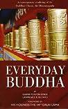 Everyday Buddha: A Contemporary Rendering of the Buddhist Classic, the Dhammapada