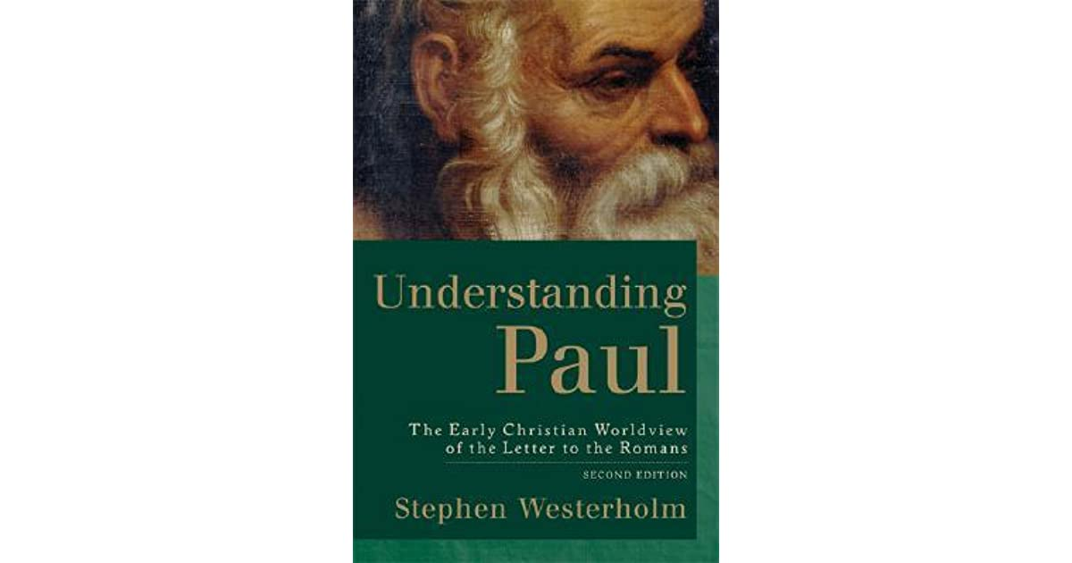 a letter to an early christian community is called understanding paul the early christian worldview of the 26245