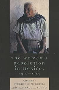 Women's Revolution in Mexico, 1910-1953