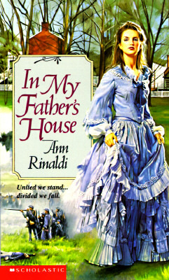 Read In My Fathers House By Ann Rinaldi