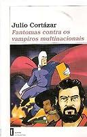 Fantomas Contra os Vampiros Multinacionais
